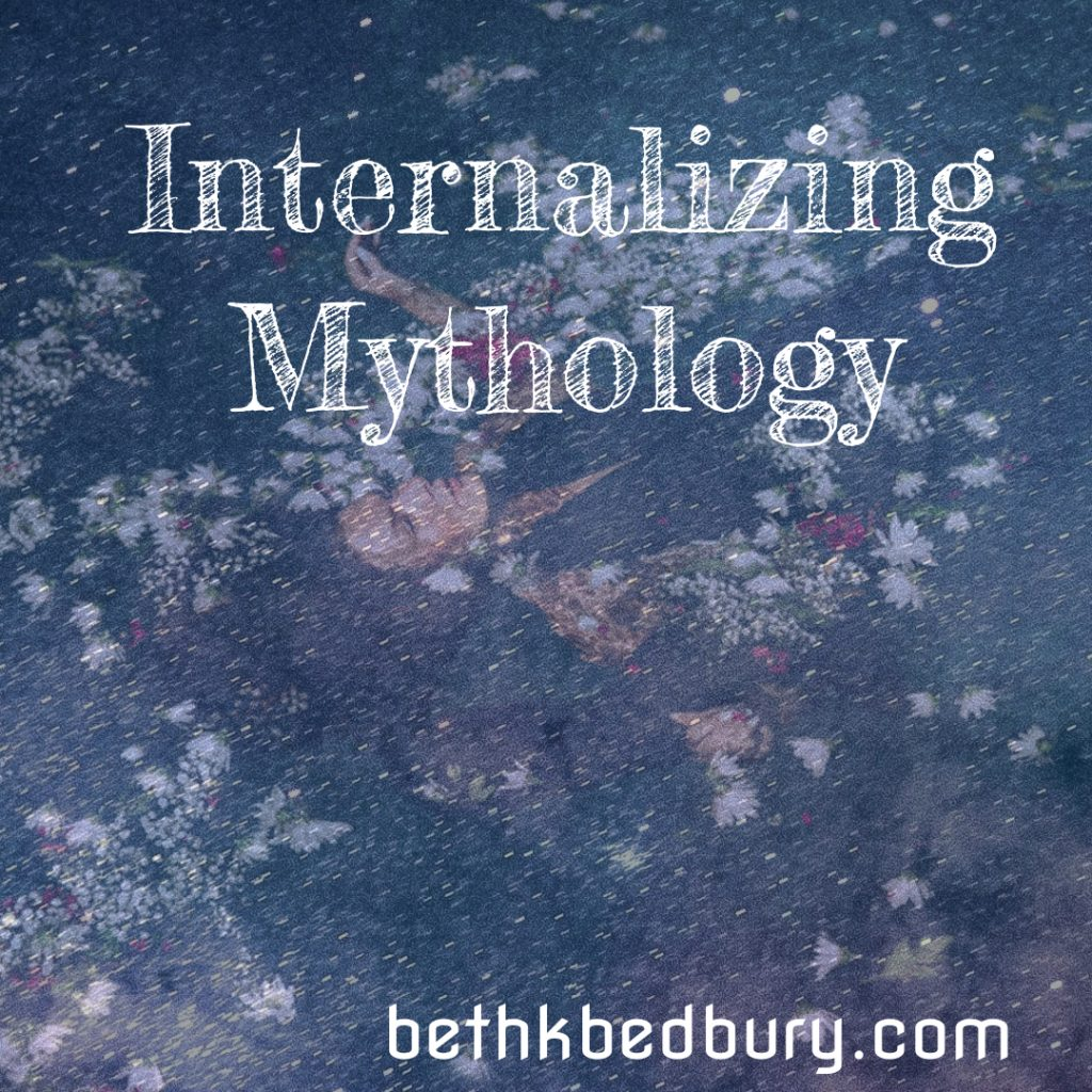 Internalizing Mythology