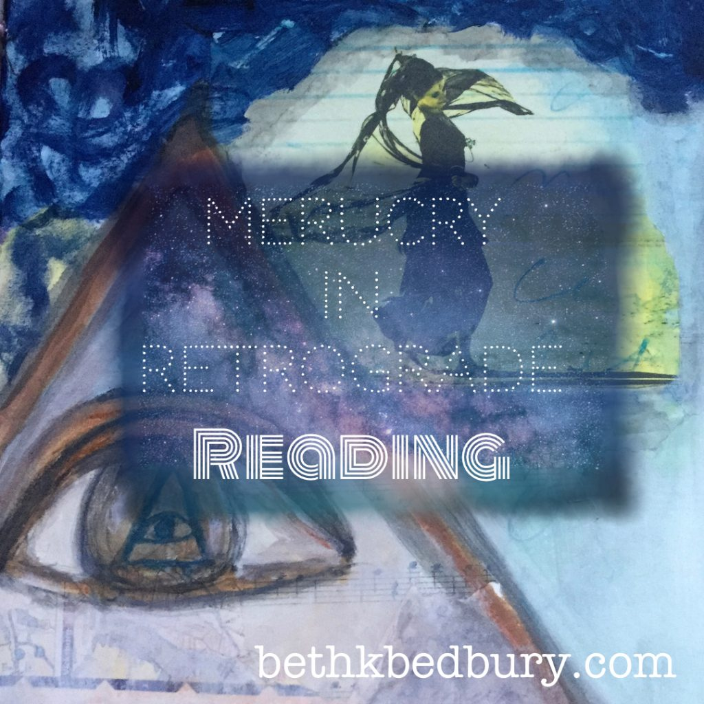 Mercury in Retrograde Reading