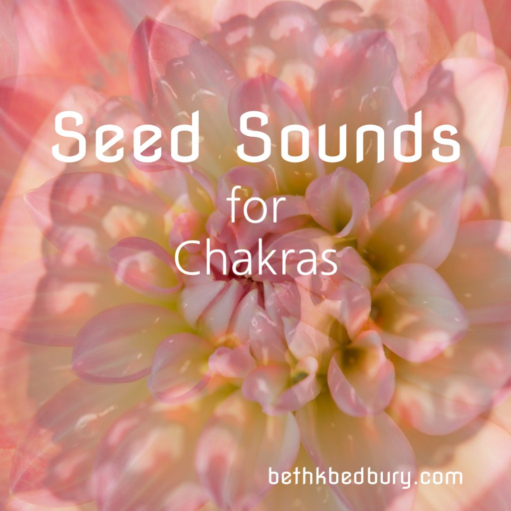 Seed Sounds for Chakras