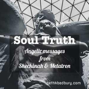 SoulTruth: Angelic Messages from Sheckinah & Metatron