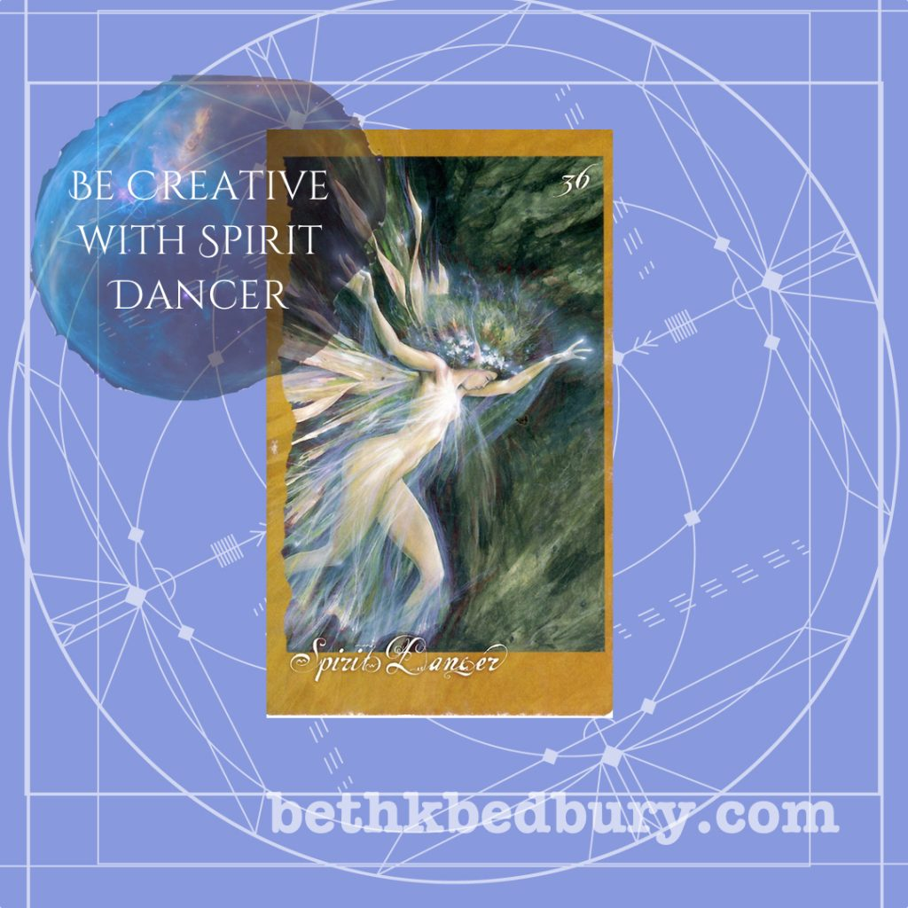 Be Creative With Spirit Dancer