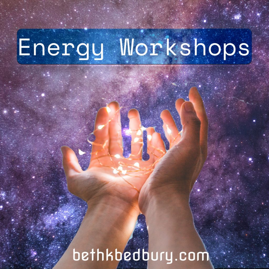 Join me for the upcoming Energy Workshops