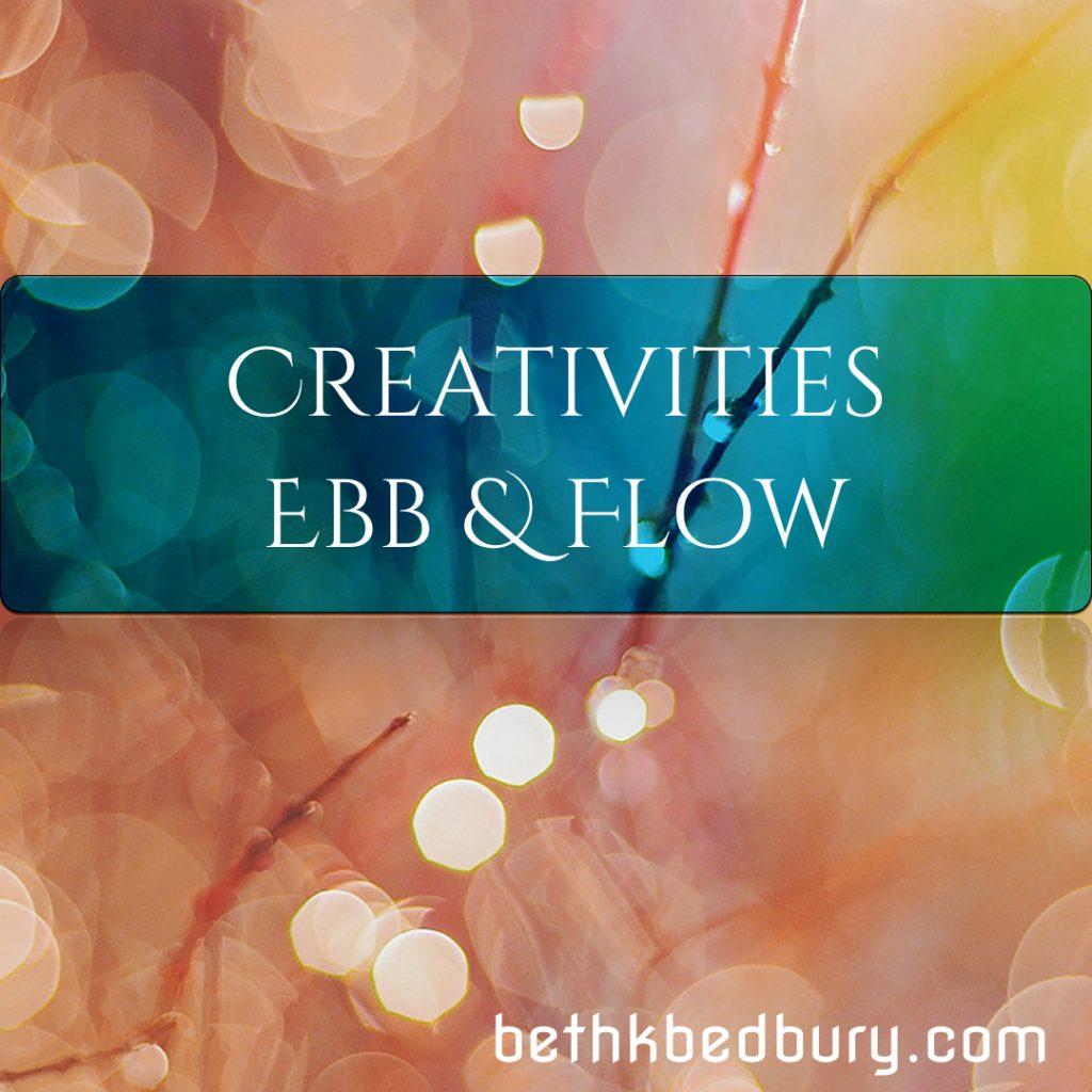 Creativity's Ebb And Flow