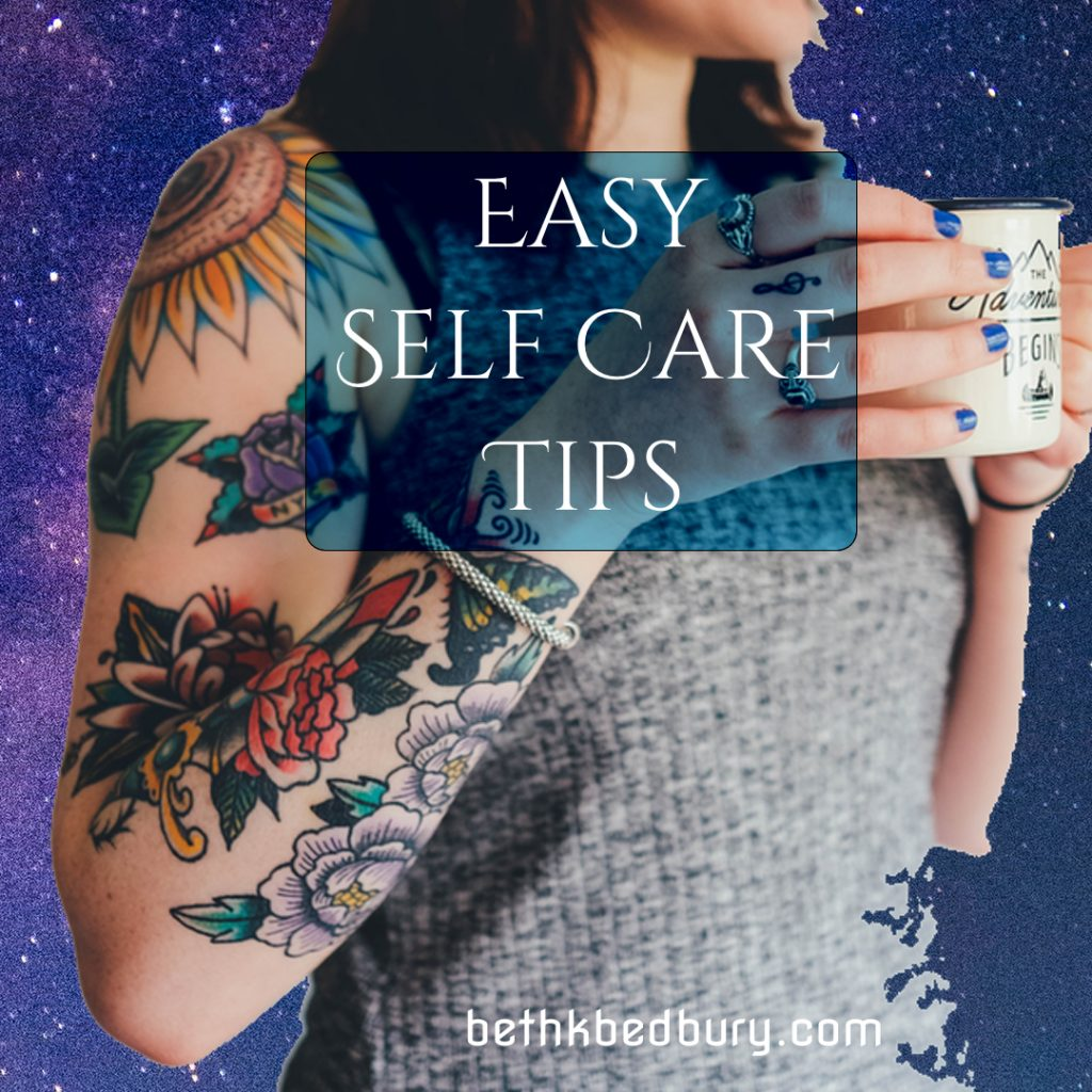 Easy Self Care Tips