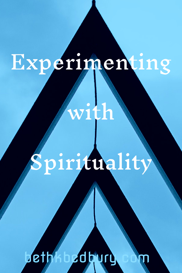Experimenting with Spirituality