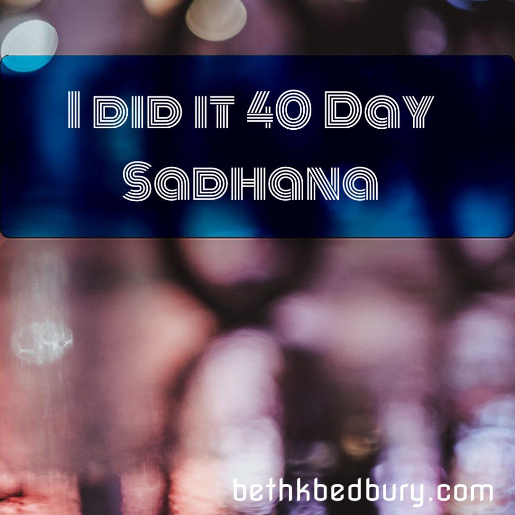 40 Day Sadhana