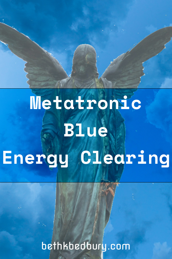 Metatronic Blue Energy Clearing For the Collective