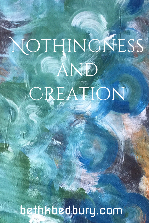 Nothingness and Creation