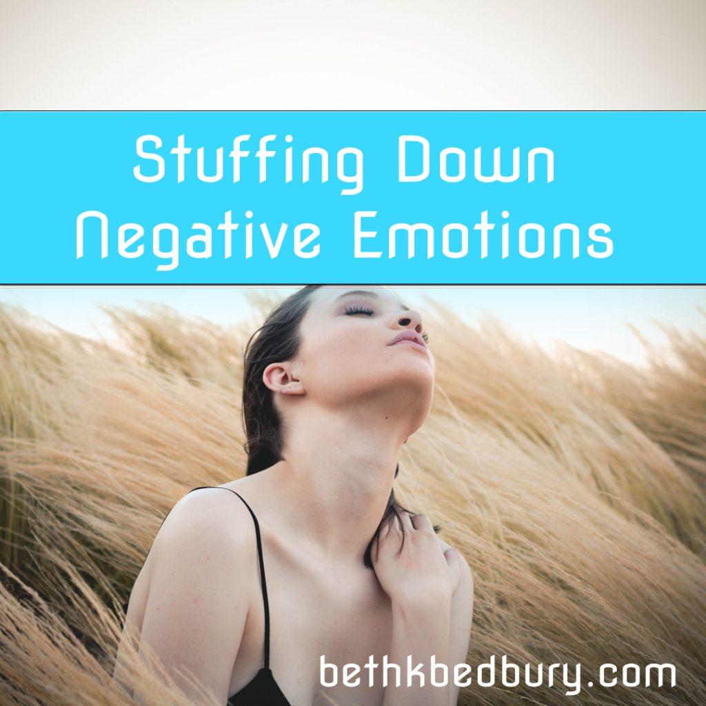 Stuffing Down Negative Emotions
