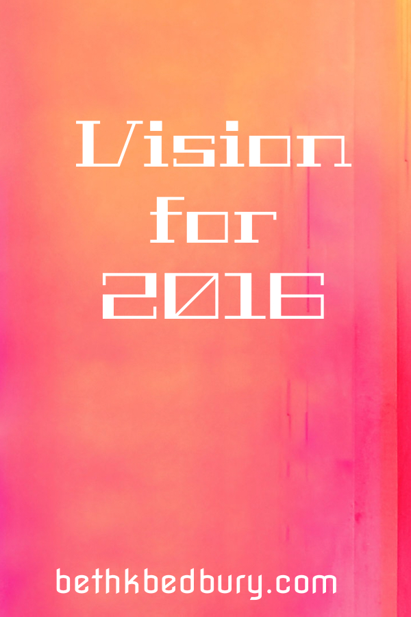 Vision for 2016