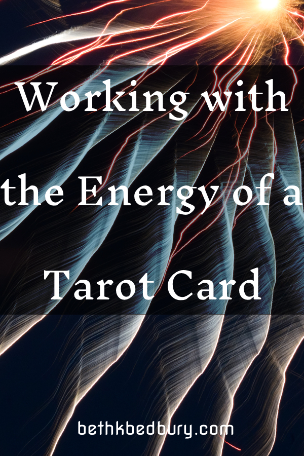 Working With the Energy of a Tarot Card