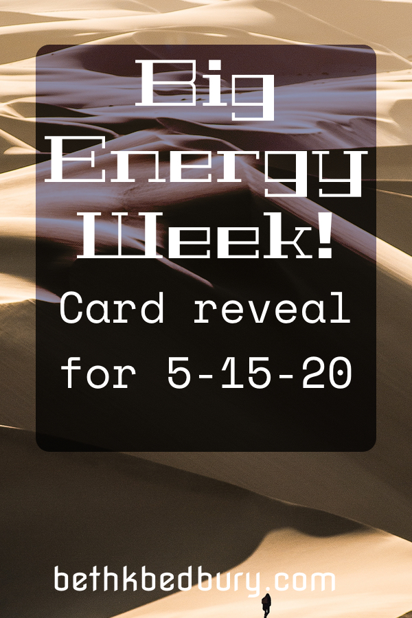 It is a big energy week! The Card Reveal