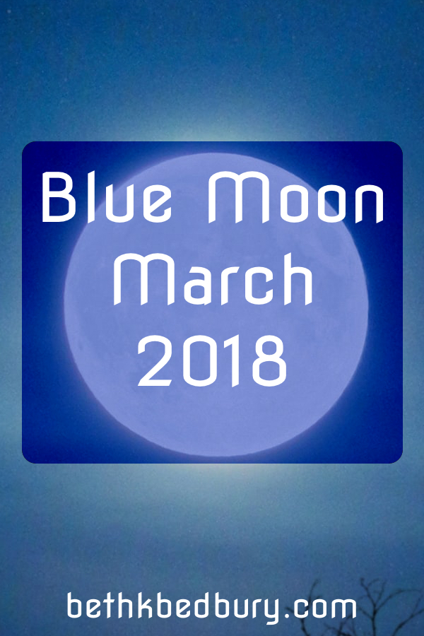 Blue Moon March 2018