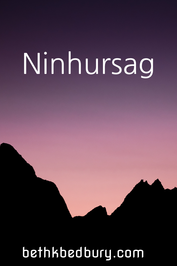 Ninhursag Lady of the Mountains