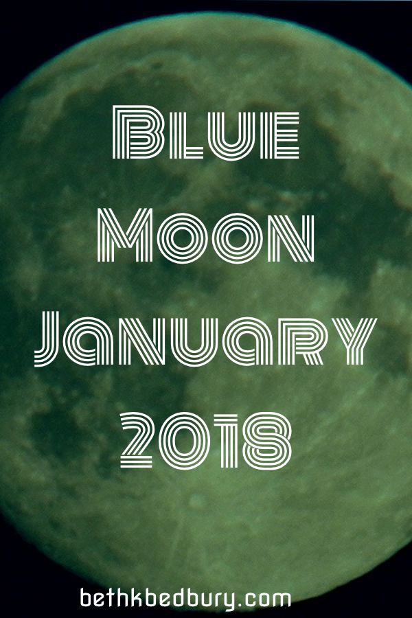 Blue Moon Energies & Heart Light Transmission for January 2018