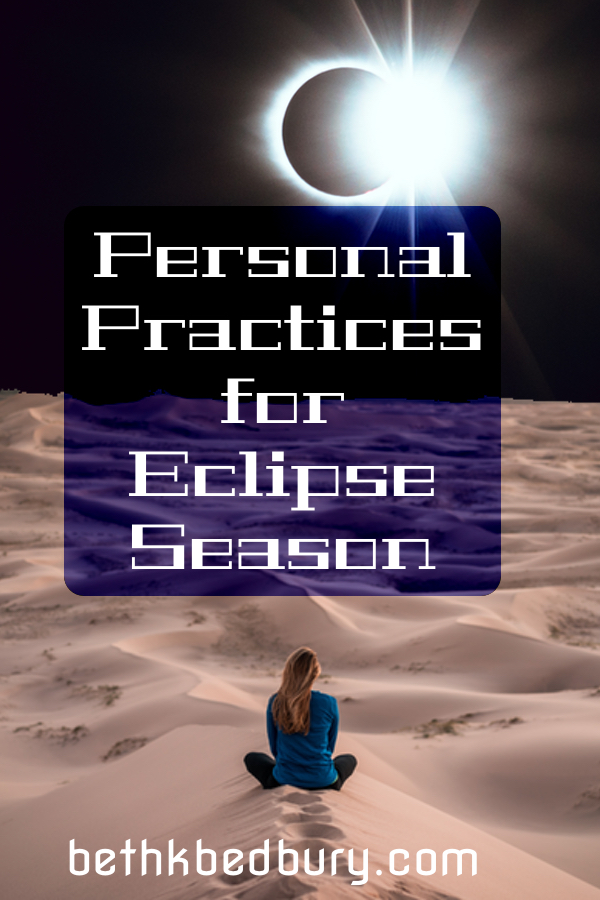 Personal Practices for Eclipse Season