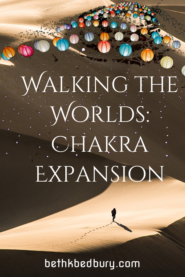 Walking the Worlds: Chakra Expansion Class