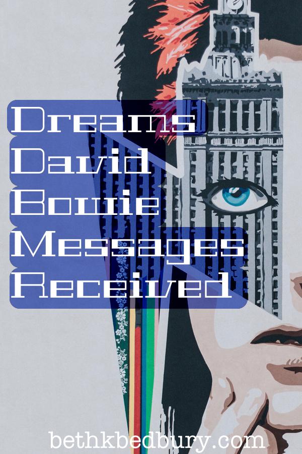 Dreams, David Bowie, and Messages Received