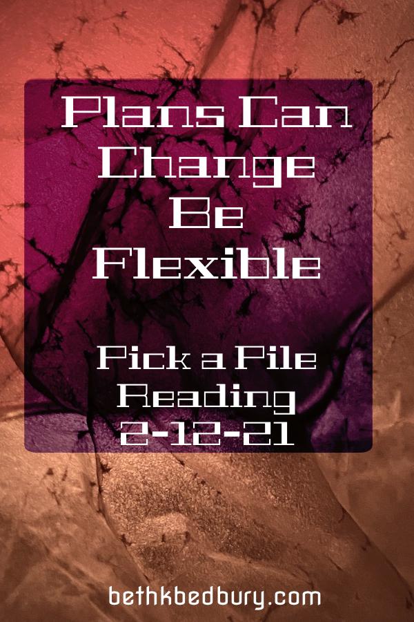 Plans Change, Be Flexible - Card Reveal